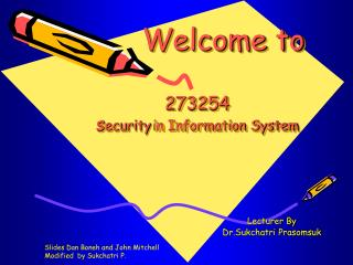 Welcome to 273254  s ecurity in Information System