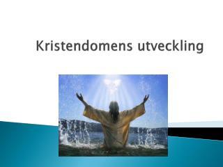 Kristendomens utveckling