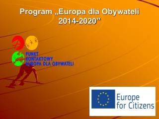 """Program """"Europa dla Obywateli 2014-2020"""""""