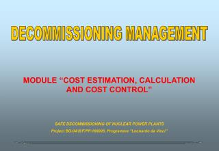 "MODULE ""COST ESTIMATION, CALCULATION AND COST CONTROL"""