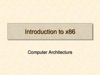 Introduction to x86