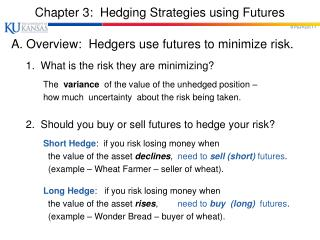 Chapter 3:  Hedging Strategies using Futures