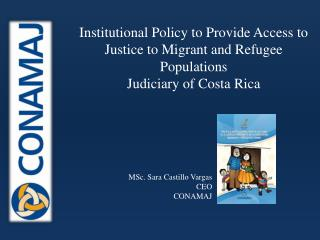 Institutional Policy to Provide Access to Justice to Migrant and Refugee Populations