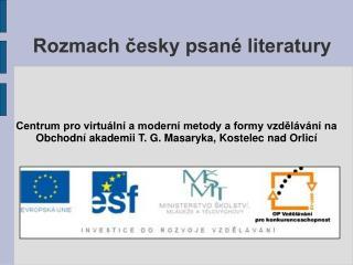 Rozmach česky psané literatury