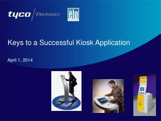 Keys to a Successful Kiosk Application