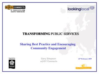 TRANSFORMING  PUBLIC SERVICES Sharing Best Practice and Encouraging