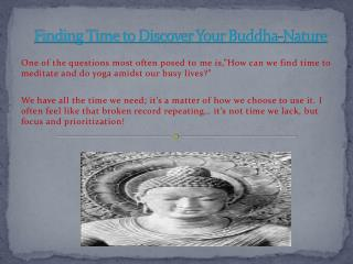 Finding Time to Discover Your Buddha-Nature