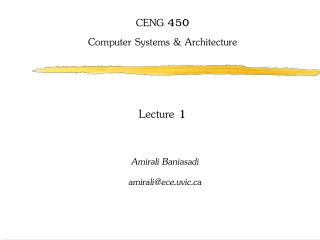 CENG 450 Computer Systems & Architecture Lecture 1