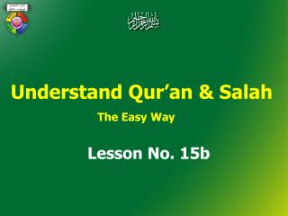 Understand Qur'an &  Salah The Easy Way