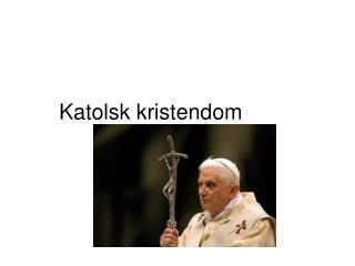 Katolsk kristendom