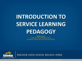 INTRODUCTION TO Service learning pedagogy