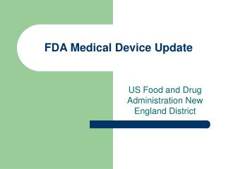 FDA Medical Device Update