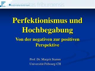 Perfektionismus und Hochbegabung Von der negativen zur positiven Perspektive