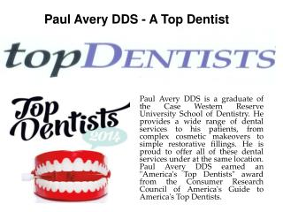 Paul Avery DDS - A Top Dentist