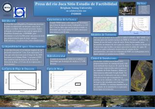 Presa del río Joca Sitio Estudio de Factibilidad Brigham Young University en  colaboración  con