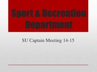 Sport & Recreation Department