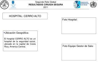 HOSPITAL: CERRO ALTO