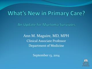 What's New in Primary Care? An Update for Myeloma Survivors