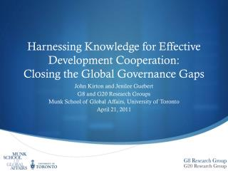 Harnessing Knowledge for Effective Development Cooperation:  Closing the Global Governance Gaps