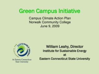 William Leahy, Director Institute for Sustainable Energy at  Eastern Connecticut State University