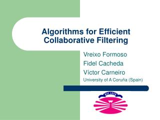 Algorithms for Efficient Collaborative Filtering
