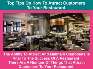 Top Tips On How To Attract Customers To Your Restaurant