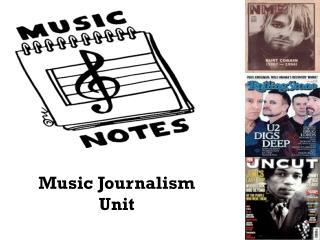 Music Journalism Unit