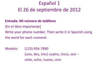 Español  1 El 26 de  septiembre  de 2012