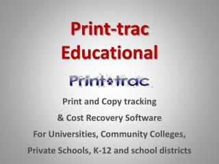 Print-trac Educational