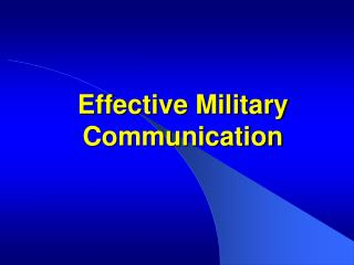 Effective Military  Communication