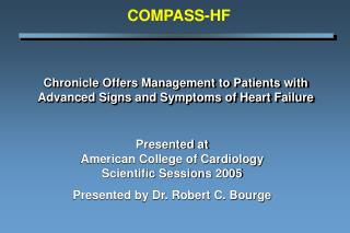 Chronicle Offers Management to Patients with Advanced Signs and Symptoms of Heart Failure