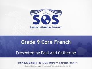 Grade 9 Core French