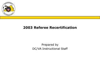 2003 Referee Recertification