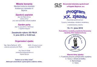 Slovenská lekárska spoločnosť   a Kúpele Bojnice, a.s.