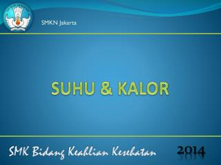 SUHU & KALOR