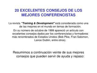 20 EXCELENTES CONSEJOS DE LOS MEJORES CONFERENCISTAS
