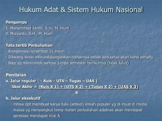 Hukum Adat & Sistem Hukum Nasional
