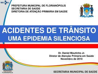 ACIDENTES DE TRÂNSITO UMA EPIDEMIA SILENCIOSA