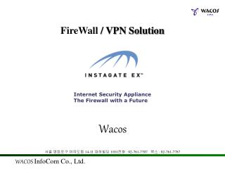 FireWall  / VPN Solution