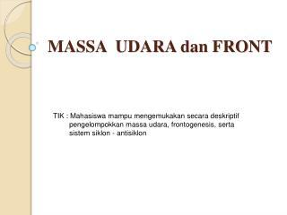 MASSA  UDARA dan FRONT