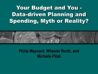 Your Budget and You - Data-driven Planning and Spending, Myth or Reality?