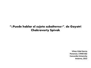 """"""" ¿Puede hablar el sujeto subalterno? """" , de Gayatri Chakravorty Spivak"""