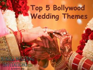 Top 5 Bollywood Wedding Themes