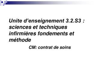 Unite d enseignement 3.2.S3 : sciences et techniques infirmi res fondements et m thode