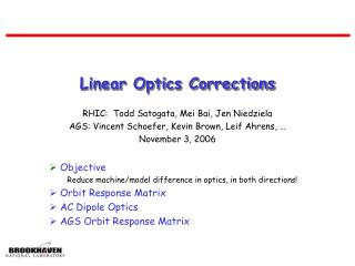 Linear Optics Corrections