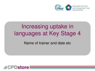 Increasing uptake in languages at Key Stage 4