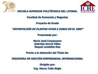 ESCUELA SUPERIOR POLITÉCNICA DEL LITORAL Facultad de Economía y Negocios Proyecto de Grado