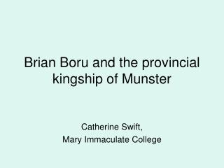 Brian Boru and the provincial kingship of Munster