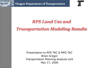 RPS Land Use and Transportation Modeling Results