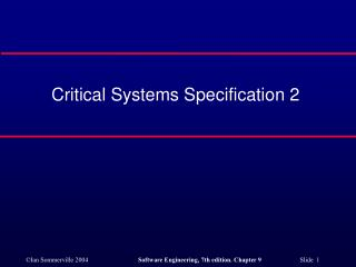 Critical Systems Specification 2